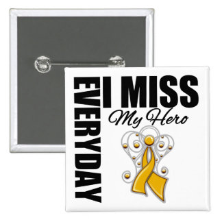 Everyday I Miss My Hero Appendix Cancer 15 Cm Square Badge