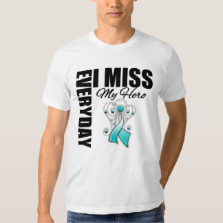 Everyday I Miss My Hero Cervical Cancer Tshirt