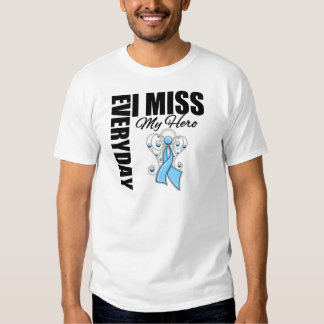 Everyday I Miss My Hero Prostate Cancer Tees