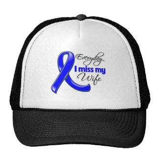 Everyday I Miss My Wife Colon Cancer Cap