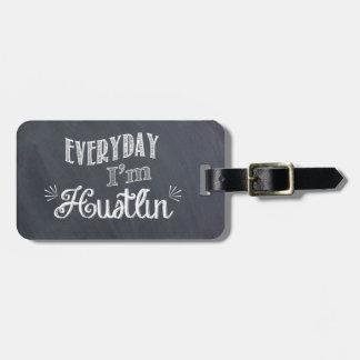 Everyday I'm Hustlin' Chalkboard Luggage Tag