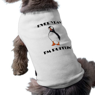 Everyday I'm Pufflin Puffin Bird Shirt