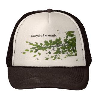 Everyday I'm Rustlin' hat