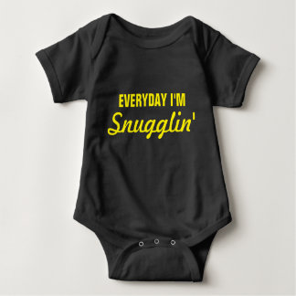 Everyday I'm Snugglin' Funny Baby Bodysuit
