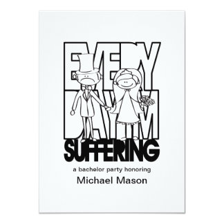Everyday I'm Suffering - Bachelor Party Invites