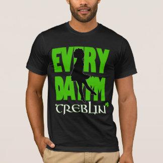 Everyday I'm Treblin Basic Shirt 1