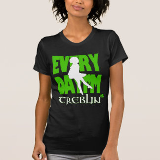 Everyday I'm Treblin Womens Shirt 3