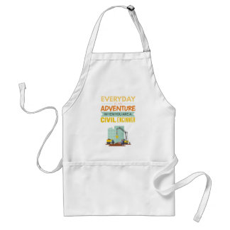 Everyday Is An Adventure Civil Engineer Funny Standard Apron
