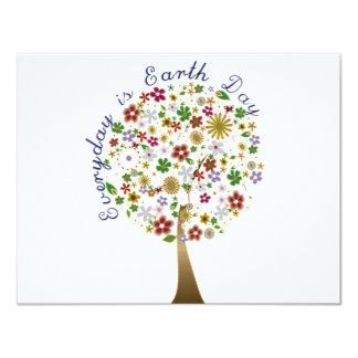 Everyday is earth day 11 cm x 14 cm invitation card