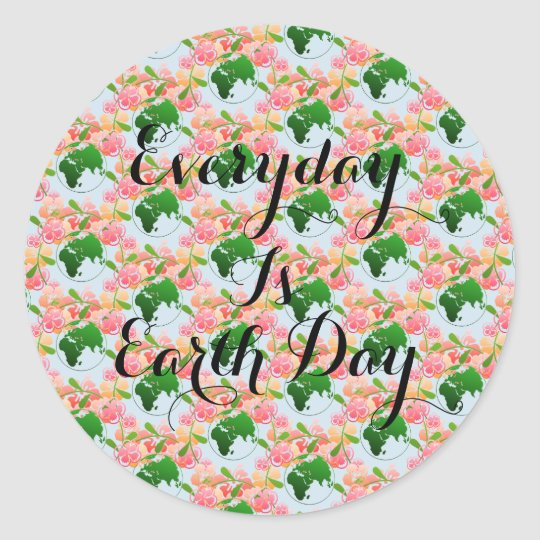 """Everyday is Earth Day"" Floral Stickers. Classic Round"