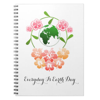 """""""Everyday is Earth Day"""" Notebook. Notebook"""
