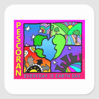Everyday is Earth Day! Square Stickers