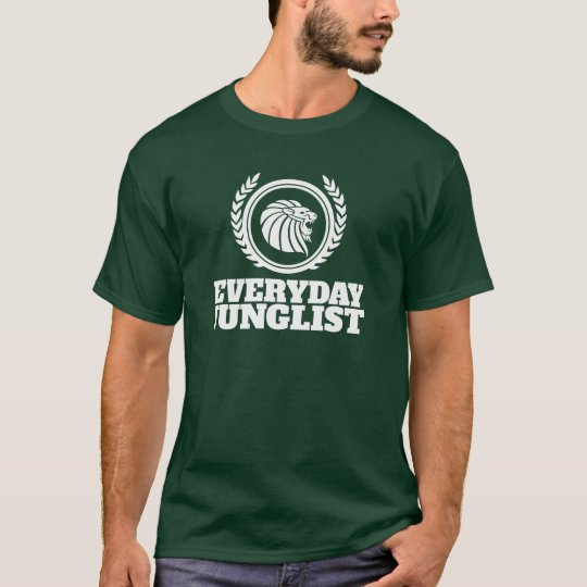 Everyday Junglist T-Shirt - DNB Drum & Bass