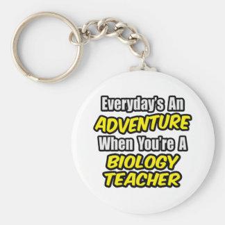 Everyday s An Adventure Biology Teacher Key Chain