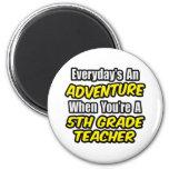 Everyday's An Adventure...5th Grade Teacher