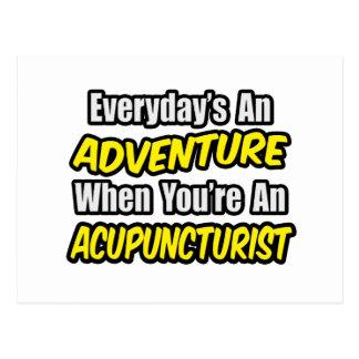 Everyday's An Adventure .. Acupuncturist Postcard