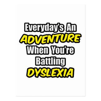 Everyday's An Adventure...Dyslexia Postcard