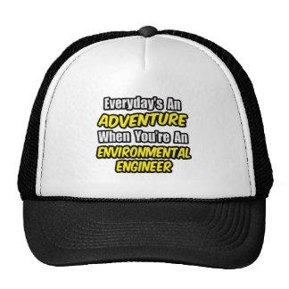 Everyday's An Adventure .. Environmental Eng Trucker Hat
