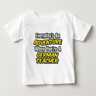 Everyday's An Adventure...German Teacher T-shirt