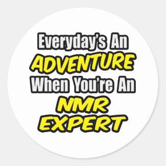 Everyday's An Adventure...NMR Expert Round Sticker