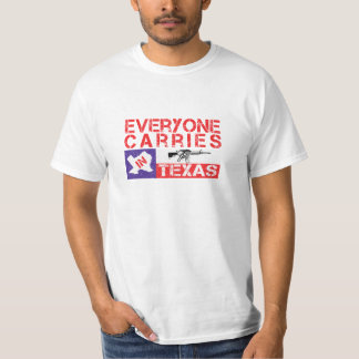 Everyone Carries In Texas Gun Rights Value T-Shirt