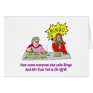 Everyone Else Yells Bingo Greeting Card