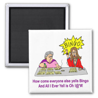 Everyone Else Yells Bingo Square Magnet