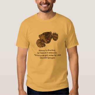 Everyone Get's Eaten By A Bear Tshirts