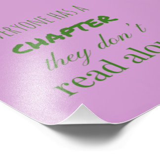"""""""Everyone has a chapter.."""" Photo Print"""