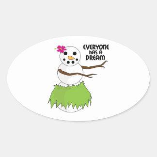 Everyone Has A Dream Oval Sticker