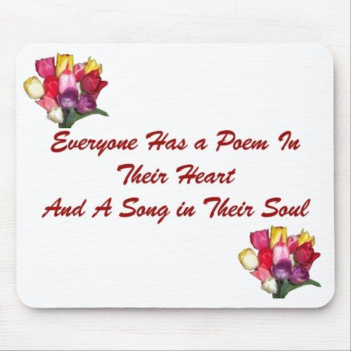 Everyone Has a Poem Mousepad