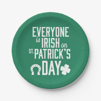 Everyone Is Irish On St Patricks Day Paper Plates 7 Inch Paper Plate