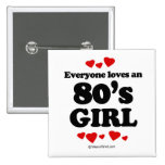 Everyone loves a 80's girl 15 cm square badge