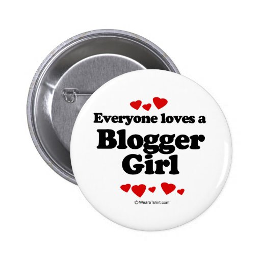 Everyone Loves a Blogger T-shirt 6 Cm Round Badge