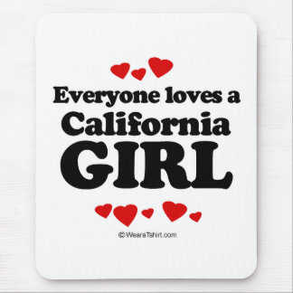 Everyone loves a California girl Mouse Pad
