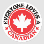 Everyone Loves a Canadian! Round Stickers