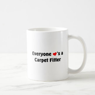 Everyone loves a carpet fitter basic white mug