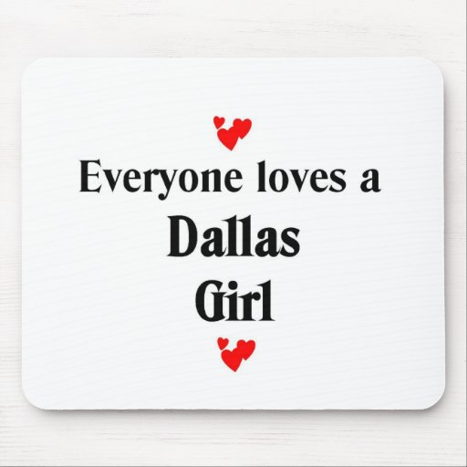 Everyone loves a Dallas Girl Mouse Pad