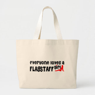 Everyone loves a Flagstaff girl Jumbo Tote Bag