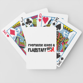 Everyone loves a Flagstaff girl Poker Cards