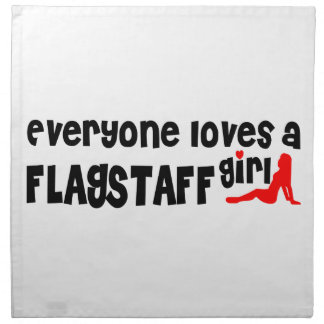 Everyone loves a Flagstaff girl Printed Napkins