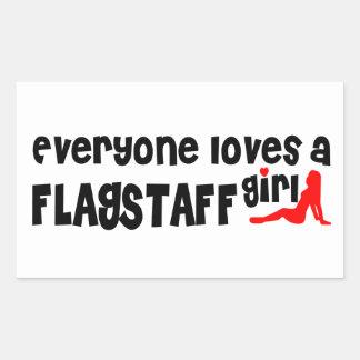 Everyone loves a Flagstaff girl Rectangular Sticker