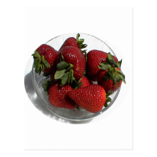 Everyone Loves a Fresh Bowl of Strawberries Post Cards