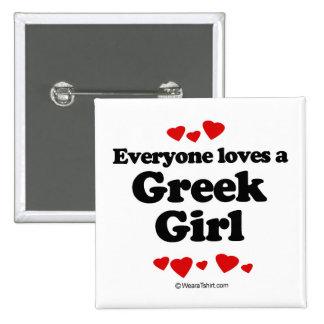 Everyone loves a Greek girl 15 Cm Square Badge