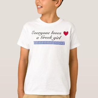 Everyone loves a greek girl T-Shirt
