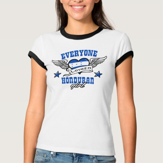 Everyone loves a Honduran girl T-Shirt