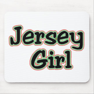 Everyone Loves a Jersey Girl Mouse Pads
