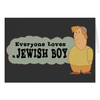 Everyone loves a Jewish boy greeting card