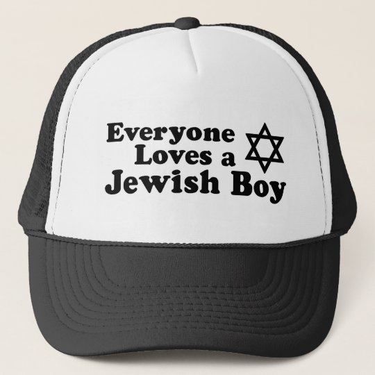 Everyone Loves a Jewish Boy Trucker Hat