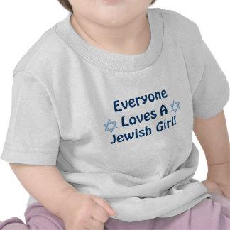 Everyone Loves A Jewish Girl Tee Shirts
